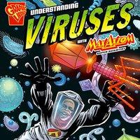 Understanding Viruses with Max Axiom, Super Scientist - Agnieszka Biskup
