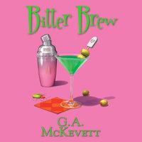 Bitter Brew - G.A. McKevett