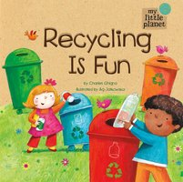 Recycling Is Fun - Charles Ghigna