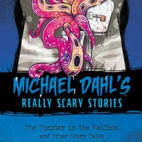 The Monster in the Mailbox - Michael Dahl