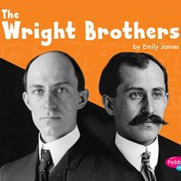 The Wright Brothers - Emily James
