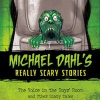 The Voice in the Boys' Room - Michael Dahl