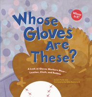 Whose Gloves Are These? - Laura Purdie Salas