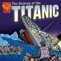 The Sinking of the Titanic - Matt Doeden