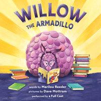 Willow the Armadillo - Marilou Reeder