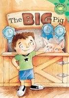The Big Pig - Nicholas Healy