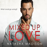 Mixed Up Love - Natasha Madison