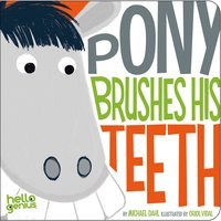 Pony Brushes His Teeth - Michael Dahl