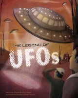 The Legend of UFOs - Thomas Troupe