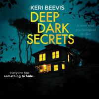 Deep Dark Secrets - Keri Beevis