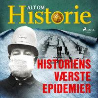 Historiens værste epidemier - Alt Om Historie