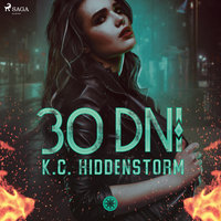 30 dni - K. C. Hiddenstorm