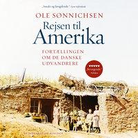 Rejsen til Amerika - Ole Sønnichsen