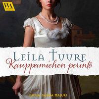 Kauppamiehen perintö - Leila Tuure
