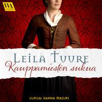 Kauppamiesten sukua - Leila Tuure