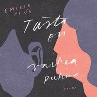 Tästä on vaikea puhua - Emilie Pine