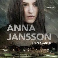 Hopealantti - Anna Jansson