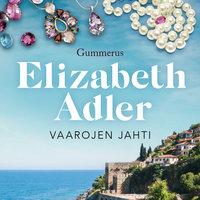 Vaarojen jahti - Elizabeth Adler