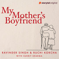 My Mother's Boyfriend - Ravinder Singh