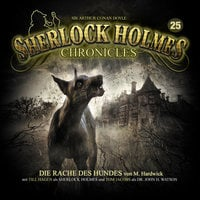 Sherlock Holmes Chronicles - Folge 25: Die Rache des Hundes