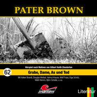 Pater Brown - Folge 62: Grube, Dame, As und Tod - Marc Freund