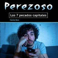 Perezoso - Carlos Ruiz