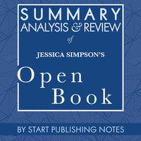 Summary, Analysis, and Review of Jessica Simpson's Open Book - Start Publishing Notes