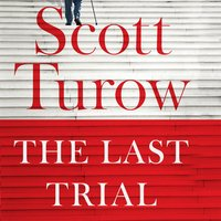 The Last Trial - Scott Turow