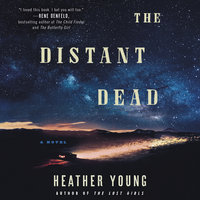 The Distant Dead: A Novel - Heather Young