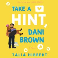 Take a Hint, Dani Brown: A Novel - Talia Hibbert