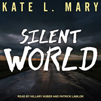Silent World - Kate L. Mary