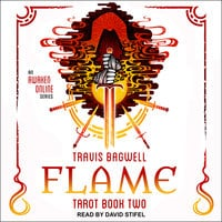 Awaken Online: Flame – Tarot Series, Book 2 - Travis Bagwell