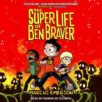 The Super Life of Ben Braver - Marcus Emerson