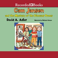 Cam Jansen and the Mystery of the Dinosaur Bones - David A. Adler