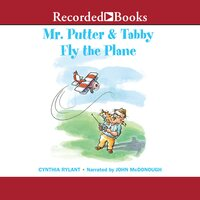 Mr. Putter & Tabby Fly the Plane - Cynthia Rylant