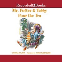 Mr. Putter & Tabby Pour the Tea - Cynthia Rylant