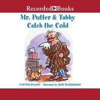 Mr. Putter & Tabby Catch the Cold - Cynthia Rylant
