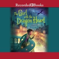 The Girl with the Dragon Heart - Stephanie Burgis