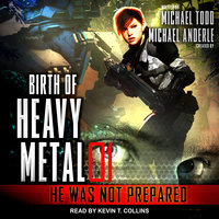 He Was Not Prepared - Michael Anderle, Michael Todd
