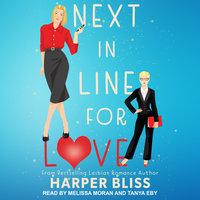 Next in Line for Love - Harper Bliss
