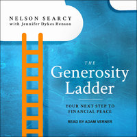 The Generosity Ladder: Your Next Step to Financial Peace - Nelson Searcy, Jennifer Dykes Henson