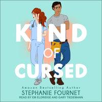Kind of Cursed - Stephanie Fournet