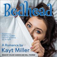Bedhead: A Romance - Kayt Miller
