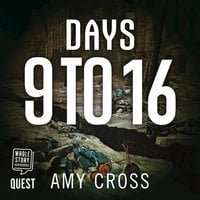 Days 9 To 16: Mass Extinction Event Book 3 - Amy Cross