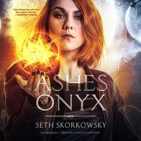 Ashes of Onyx - Seth Skorkowsky