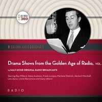 Drama Shows from the Golden Age of Radio, Vol. 1 - Black Eye Entertainment