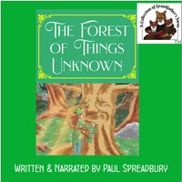The Forest of Things Unknown - Paul Spreadbury