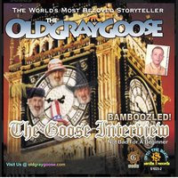 The Old Gray Goose: The Goose Interview – Bamboozled! - Geoffrey Giuliano