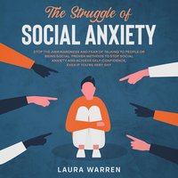 The Struggle of Social Anxiety - Roger C. Brink