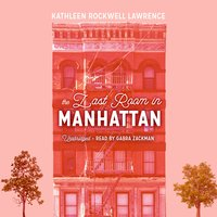The Last Room in Manhattan - Kathleen Rockwell Lawrence